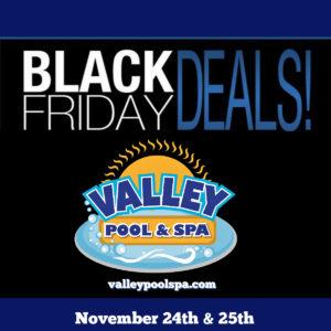 Black Friday deals at Valley Pool & Spa